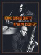 Blue Note Beijing RONNIE BURRAGE QUARTET W/WAYNE ESCOFFERY